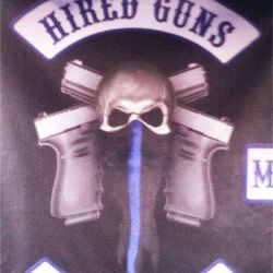 Hired guns forever our #1 supporters!